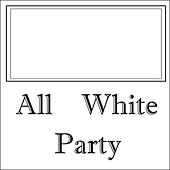 All White Party, Vol.1 by White Smiths Orchestra