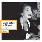 Maria Callas in Athens (1952, 1957) by Maria Callas