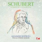 Schubert: Symphony No. 3 in D Major, D.200 (Digitally Remastered) by Alexander Dimitriyev