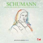 Schumann: Gesänge der Frühe (Songs of Dawn) for Piano, Op. 133 (Digitally Remastered) by Edith Picht-Axenfeld