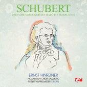 Schubert: Deutsche Messe (German Mass) in F Major, D.872 (Digitally Remastered) by Ernst Hinreiner