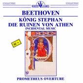 Beethoven: König Stephan - Die Ruinen von Athen by Various Artists