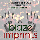 The Best of Blaze, Vol. 2 - Hubert Street by Blaze