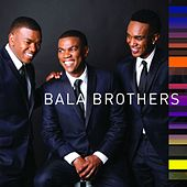 Bala Brothers by Bala Brothers