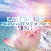 Das Beste der Achtsamkeitsmeditation Musik – Heilen Meditation Musik, Entspannenden Klängen für Massage, Yoga Musiktherapie, Innere Ruhe Finden, Entspannung für Körper & Seele by Achtsamkeitsmeditation Musik Oasis