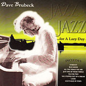 Jazz for a Lazy Day by Dave Brubeck