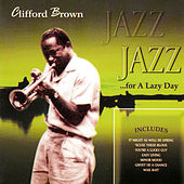 Jazz for a Lazy Day by Clifford Brown