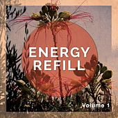 Energy Refill, Vol. 1 (Chillout, Yoga & Meditation Music) by Various Artists