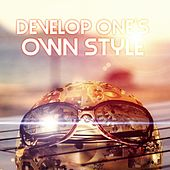 Develop One's Own Style – Classical Style for Own Character, Beautiful Music for Well Being, Daily Reflections with Background Instrumental Music, Classical Music in My Own Style by My Own Style Collective