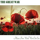 The Great War: Music from World War One Era by Various Artists