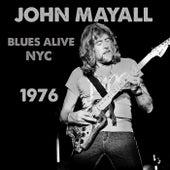 Blues Alive NYC 1976 by John Mayall