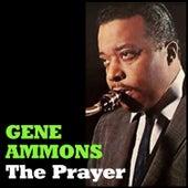 The Prayer by Gene Ammons