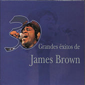 30 Grandes Exitos De James Brown by James Brown