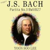 Bach: Partita No. 3 in A Minor, BWV 827 by Yoon Soo Lee