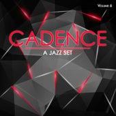 Cadence: A Jazz Set, Vol. 6 by Various Artists