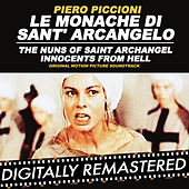 Le Monache di Sant' Arcangelo - The Nuns of Saint Archangel (Innocents from Hell) (Original Motion Picture Soundtrack) by Piero Piccioni