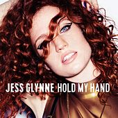 Hold My Hand by Jess Glynne