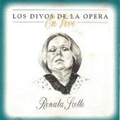 Los Divos De La Opera En Vivo - Renata Scotto by Various Artists