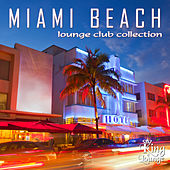 Miami Beach - Lounge Club Collection by Various Artists