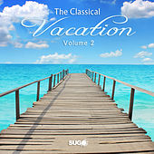The Classical Vacation, Vol. 2 by Various Artists