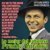 Lo Mejor del Fabuloso Frank Sinatra by Frank Sinatra