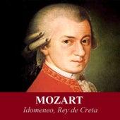 Mozart - Idomeneo, Rey de Creta by London Philharmonic Orchestra
