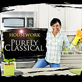 Purely Classical: Housework by Various Artists