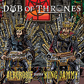 Dub Of Thrones by Alborosie
