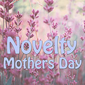 Novelty Mothers Day, Vol.3 by Various Artists