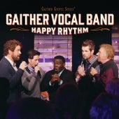 Happy Rhythm by Gaither Vocal Band