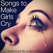 Music to Make Girls Cry by Union Of Sound