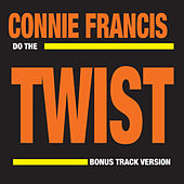Do the Twist (Bonus Track Version) by Connie Francis