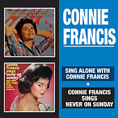 Sing Along with Connie Francis + Connie Francis Sings