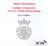 Bach: Cembalo- und Orgelwerke by Peter Waldner