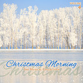 Christmas Morning, Vol. 4 by Various Artists