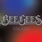 1974-1979 by Bee Gees