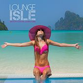 Lounge Isle (Smooth Cocktail Lounge Tunes) by Various Artists