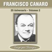 20 Aniversario, Vol. 2 by Francisco Canaro