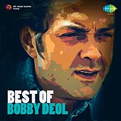 Best of Bobby Deol by Various Artists