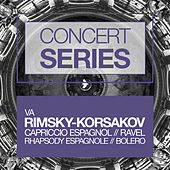 Concert Series: Rimsky-Korsakov - Capriccio Espagnol/Ravel - Rhapsody Espagnole and Bolero by Various Artists