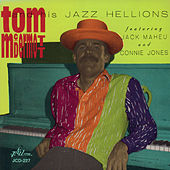 Tom Mcdermott and His Jazz Hellions by Tom McDermott