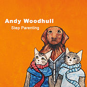Step Parenting by Andy Woodhull