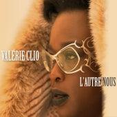L'autre nous by Valérie Clio
