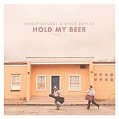 Hold My Beer, Vol. 1 by The Randy Rogers Band