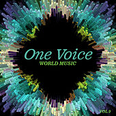 One Voice: World Music, Vol. 9 by Various Artists