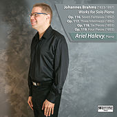 Brahms Works for Solo Piano by Ariel Halevy