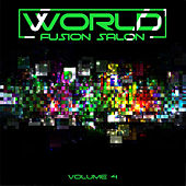 World Fusion Salon, Vol. 4 by Various Artists