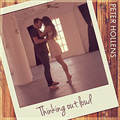 Thinking Out Loud by Peter Hollens