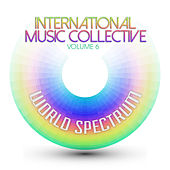 International Musical Collective: World Spectrum, Vol. 6 by Various Artists