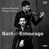 Bach & Entourage by Johannes Pramsohler and Philippe Grisvard